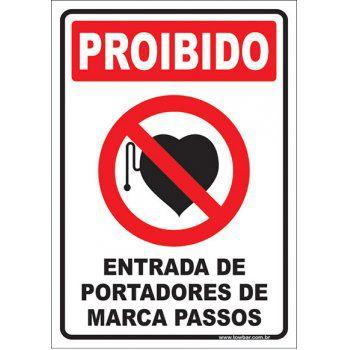 Proibido entrada de portadores de marca passo  - Towbar Sinalização de Segurança