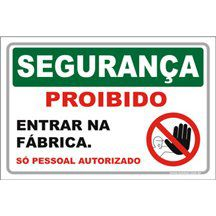 Proibido Entrar na Fábrica  - Towbar Sinalização de Segurança