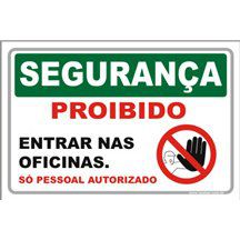 Proibido Entrar na Oficina  - Towbar Sinalização de Segurança