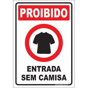 Proibido entrar sem camisa  - Towbar Sinalização de Segurança