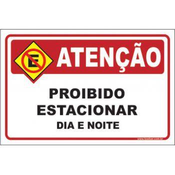Proibido Estacionar Dia e Noite  - Towbar Sinalização de Segurança