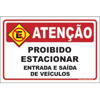Proibido estacionar entrada e saída  - Towbar Sinalização de Segurança