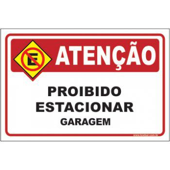 Proibido estacionar garagem  - Towbar Sinalização de Segurança
