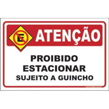 Proibido estacionar sujeito a guincho  - Towbar Sinalização de Segurança