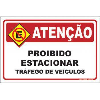 Proibido estacionar tráfego de veículos  - Towbar Sinalização de Segurança