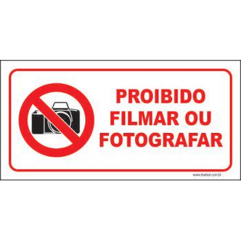 Proibido filmar ou fotografar  - Towbar Sinalização de Segurança