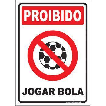 Proibido jogar bola  - Towbar Sinalização de Segurança