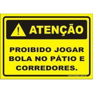 Proibido jogar bola no pátio  - Towbar Sinalização de Segurança