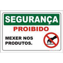 Proibido Mexer nos Produtos  - Towbar Sinalização de Segurança