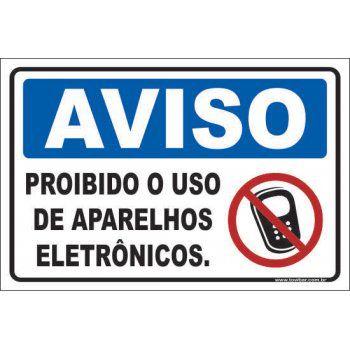 Proibido o Uso de Aparelhos Eletrônicos  - Towbar Sinalização de Segurança