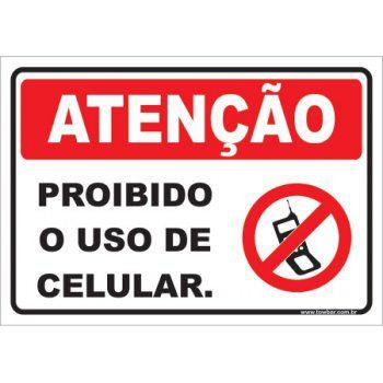 Proibido o Uso de Celular.  - Towbar Sinalização de Segurança