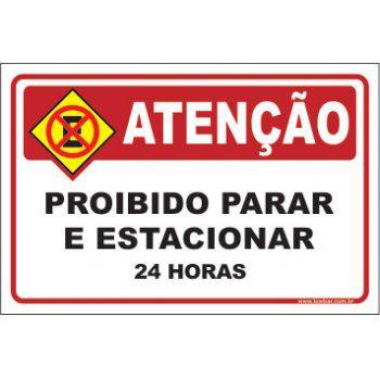 Proibido parar e estacionar 24 horas  - Towbar Sinalização de Segurança