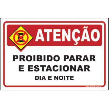 Proibido parar e estacionar  dia e noite  - Towbar Sinalização de Segurança