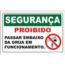 Proibido passar embaixo da grua  - Towbar Sinalização de Segurança