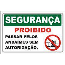 Proibido passar pelos andaimes  - Towbar Sinalização de Segurança