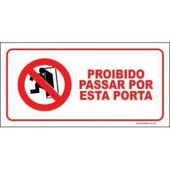 Proibido passar por esta porta  - Towbar Sinalização de Segurança