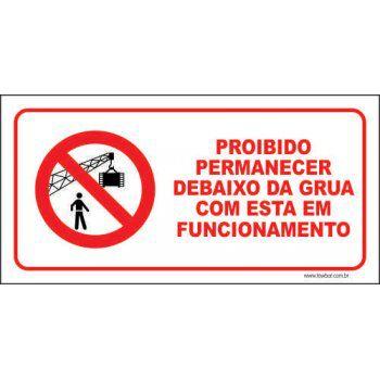 Proibido permanecer debaixo da grua  - Towbar Sinalização de Segurança