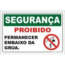Proibido Permanecer Embaixo da Grua  - Towbar Sinalização de Segurança