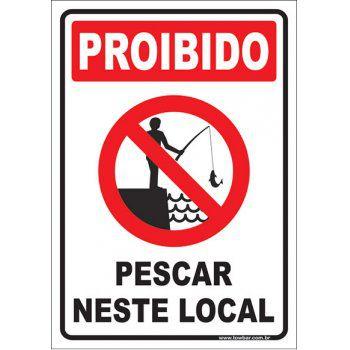 Proibido pescar neste local  - Towbar Sinalização de Segurança