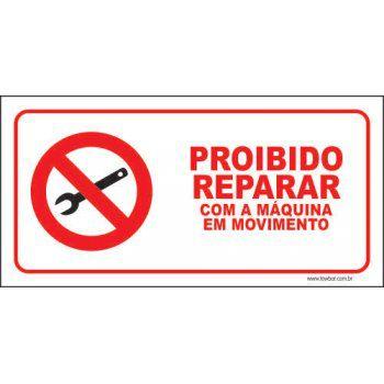 Proibido reparar com a máquina em movimento  - Towbar Sinalização de Segurança