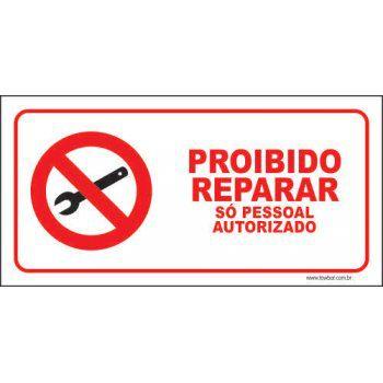 Proibido reparar só pessoal autorizado   - Towbar Sinalização de Segurança