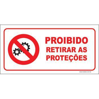 Proibido retirar as proteções  - Towbar Sinalização de Segurança