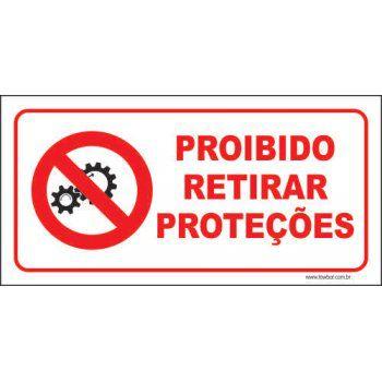 Proibido retirar proteções  - Towbar Sinalização de Segurança