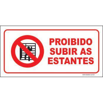 Proibido subir as estantes  - Towbar Sinalização de Segurança