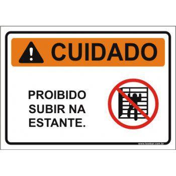Proibido subir na estante  - Towbar Sinalização de Segurança
