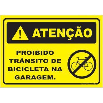 Proibido trânsito de bicicleta na garagem  - Towbar Sinalização de Segurança