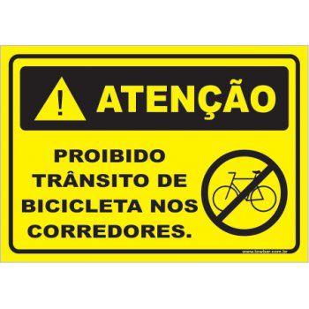 Proibido trânsito de bicicleta no corredor  - Towbar Sinalização de Segurança