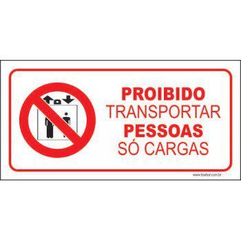 Proibido transportar pessoas só cargas  - Towbar Sinalização de Segurança