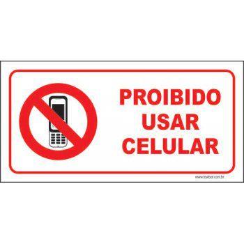 Proibido usar celular  - Towbar Sinalização de Segurança
