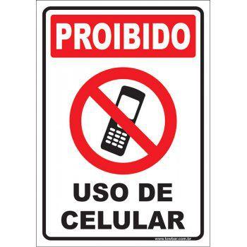 Proibido uso de celular  - Towbar Sinalização de Segurança