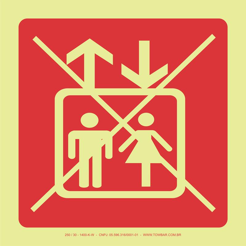 Proibido Uso de Elevador   - Towbar Sinalização de Segurança