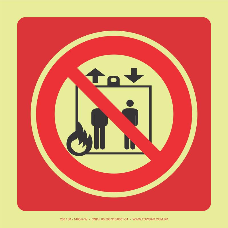 Proibido Uso de Elevador em Caso de Incêndio   - Towbar Sinalização de Segurança