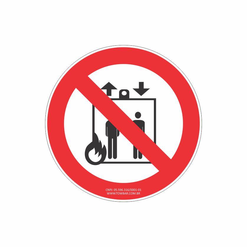 Proibido utilizar elevador em caso de incêndio  - Towbar Sinalização de Segurança
