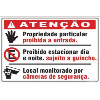 Propriedade Particular, Proibida a Entrada. Local  - Towbar Sinalização de Segurança