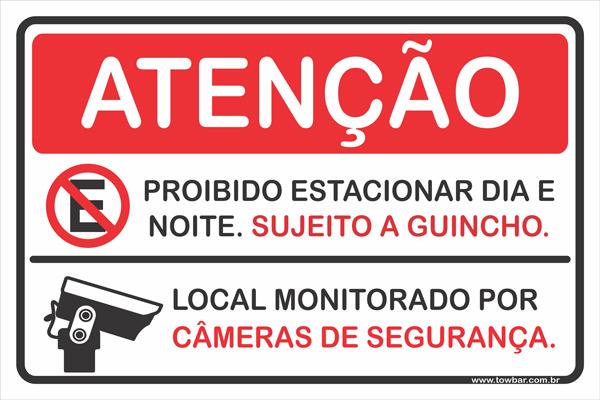 Propriedade Particular, Proibido Estacionar, Local  Monitorado  - Towbar Sinalização de Segurança
