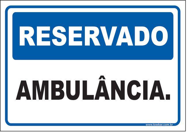 Reservado ambulância  - Towbar Sinalização de Segurança