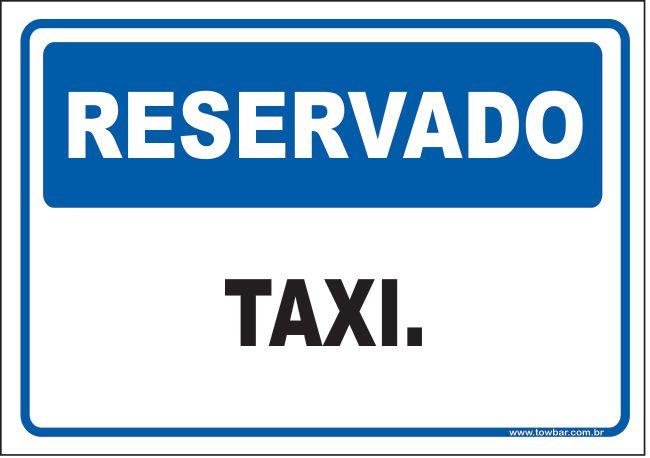 Reservado taxi  - Towbar Sinalização de Segurança