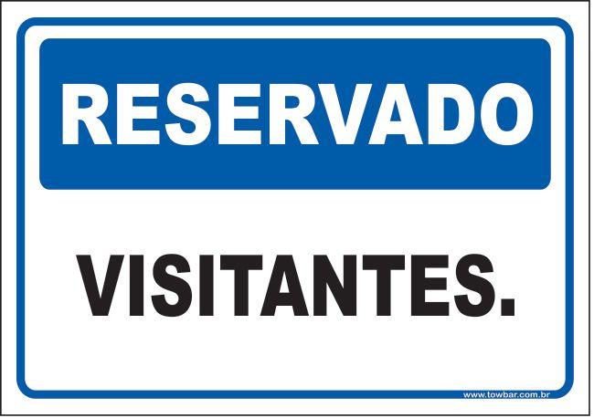 Reservado visitantes  - Towbar Sinalização de Segurança