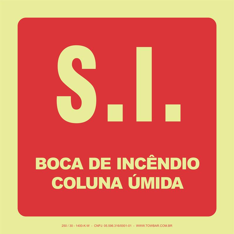 S.I. Boca de Incêndio - Coluna Úmida  - Towbar Sinalização de Segurança