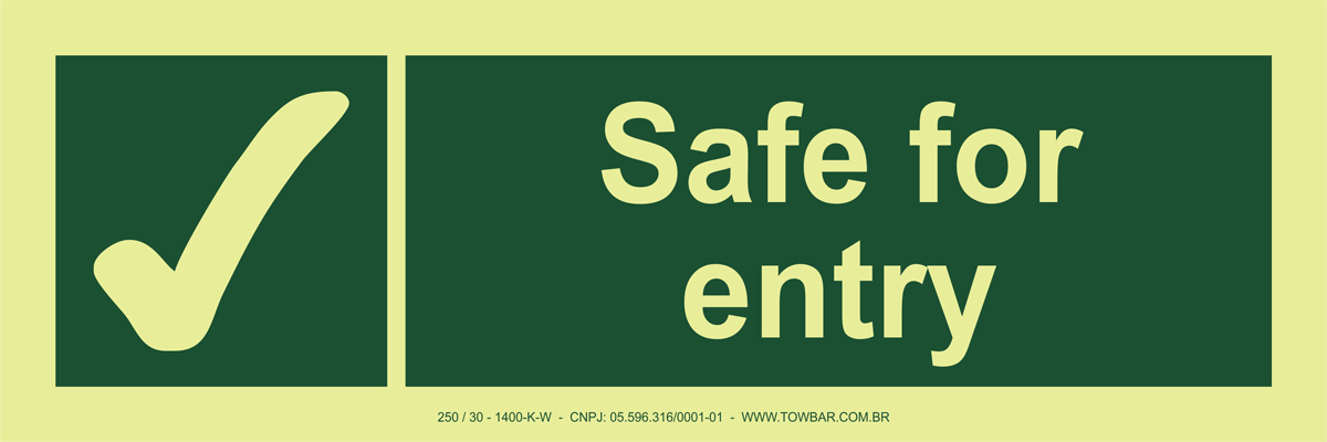 Safe for entry  - Towbar Sinalização de Segurança