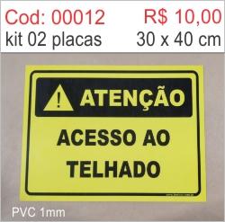 Saldão - Placa Atenção Acesso ao Telhado  - Towbar Sinalização de Segurança