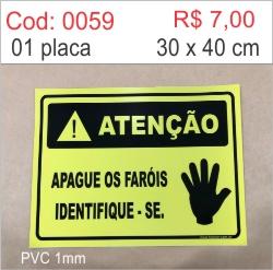 Saldão - Placa Atenção Apague os Faróis Identifique-se  - Towbar Sinalização de Segurança