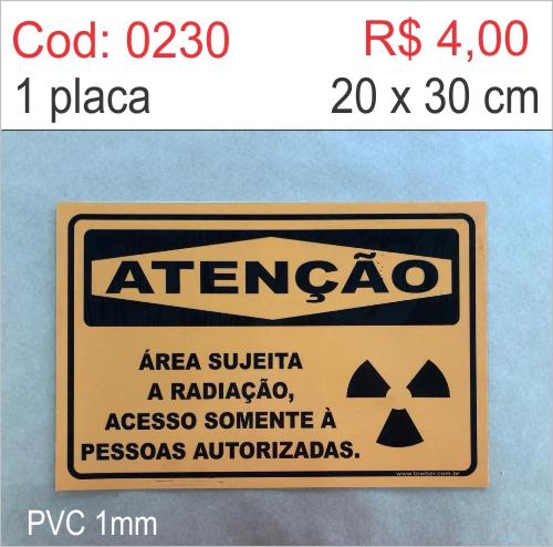 Saldão - Placa Atenção - Área Sujeita a Radiação Acesso Somente à Pessoas Autorizadas  - Towbar Sinalização de Segurança