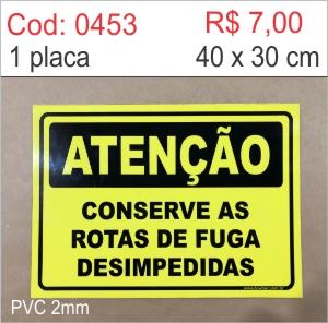 Saldão - Placa Atenção - Conserve as rotas de fuga desimpedidas  - Towbar Sinalização de Segurança