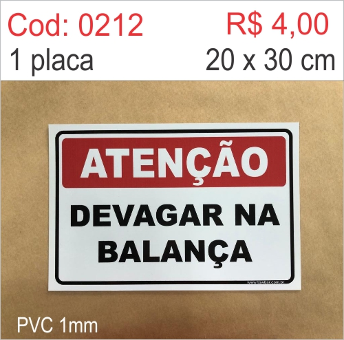 Saldão - Placa Atenção Devagar na Balança  - Towbar Sinalização de Segurança