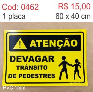 Saldão - Placa Atenção - Devagar trânsito de pedestres  - Towbar Sinalização de Segurança